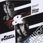 Brian Tyler - Brian Tyler - Fast & Furious cd musicale di Brian Tyler