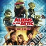 John Debney - Aliens In The Attic cd musicale di John Debney