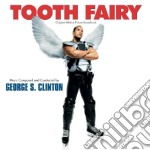 TOOTH FAIRY                               cd musicale di S.george Clinton