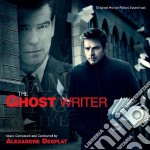 Alexandre Desplat - Ghost Writer cd musicale di Alexandre Desplat