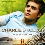 Rolfe Kent - Charlie St.Cloud cd musicale di Rolfe Kent