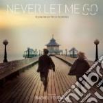 Never Let Me Go cd musicale di Rachel Portman