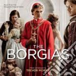 Ost/the borgias cd musicale di Trevor Morris