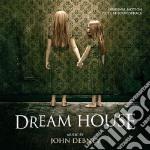 Dream House cd musicale di John Debney