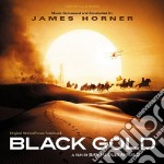 Ost/black gold cd musicale di James Horner