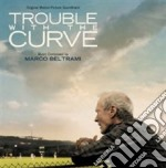 Marco Beltrami - Trouble With The Curve cd musicale di Marco Beltrami