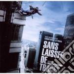 La Pinta, Christophe - Ost / Sans Laisser De Traces cd musicale di Christophe La pinta