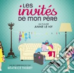 Beatrice Thiriet - Les Invites De Mon Pere cd musicale di Beatrice Thiriet