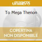 TO MEGA THERION cd musicale di Frost Celtic
