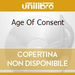 AGE OF CONSENT cd musicale di Steele Virgin
