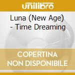 Time dreaming cd musicale