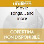 Movie songs...and more cd musicale di Gene Kelly