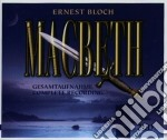 Macbeth cd musicale di Ernest Bloch