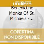 Gregorian chants cd musicale di Benedictine monks of st. micha