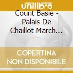 Live - palais de chaillot cd musicale di Count Basie