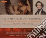 Schauspielmusiken - incidental music cd musicale di Felix Mendelssohn