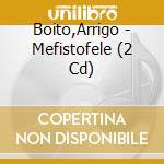 Mefistofele cd musicale di Boito