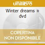 Winter dreams + dvd cd musicale di Artisti Vari