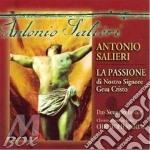 La passione di nostro signore ges� crist cd musicale di Antonio Salieri