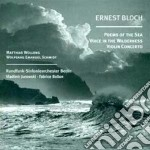 Poems of the sea cd musicale di Ernest Bloch