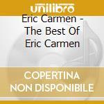 THE BEST OF... cd musicale di Eric Carmen