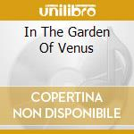 IN THE GARDEN OF VENUS cd musicale di MODERN TALKING