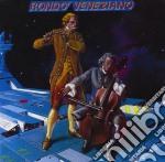 Rondo' Veneziano - Rondo Veneziano cd musicale di RONDO' VENEZIANO