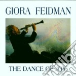 The dance of joy cd musicale di Giora Feidman
