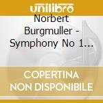 Burgmuller / Hofkapelle Stuttgart - Symphony No 1 & 2 cd musicale di N. Burgmuller