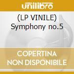 (LP VINILE) Symphony no.5 lp vinile di Beethoven