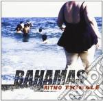 Ritmo Tribale - Bahamas cd musicale di Tribale Ritmo
