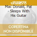 Sleeps mwith his guitar cd musicale