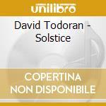 SOLSTICE cd musicale di DAVID TODORAN