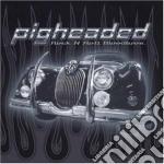 Pigheaded - Rock N Roll Bloodbros cd musicale di Pigheaded