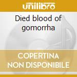 Died blood of gomorrha cd musicale