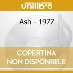 1977 cd musicale di ASH