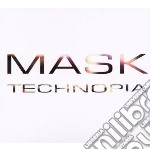 Mask - Technopia cd musicale di Mask