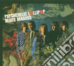 Blues Magoos - Psychedelic Lollipop cd musicale di Magoos Blues