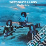 West, Bruce & Laing - Why Dontcha cd musicale di Bruce & laing West