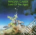 Magna Carta - Lord Of The Ages cd musicale di Carta Magna