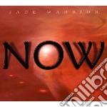 Now cd musicale di Warrior Jade