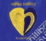 Robin Trower - Playful Heart cd musicale di Robin Trower