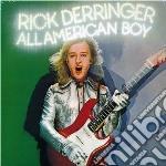 Rick Derringer - All American Boy cd musicale di RICK DERRINGER