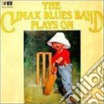 Climax Blues Band - Plays On cd musicale