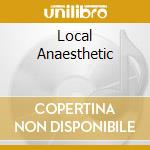 LOCAL ANAESTHETIC cd musicale di NIRVANA