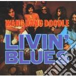 Livin' Blues - Wang Dang Doodle cd musicale di Blues Livin'