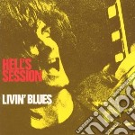 Livin' Blues - Hell's Session cd musicale di Blues Livin'