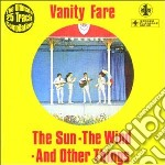 Vanity Fare - Sun, Wind & Other Things cd musicale di Fare Vanity