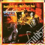 Sugarloaf - Don't Call Us We Call You cd musicale di SUGARLOAF