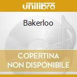 BAKERLOO cd musicale di BAKERLOO